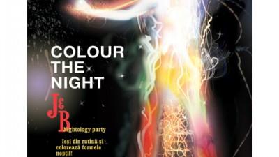 J&B - Iti aprinde si-ti coloreaza noaptea