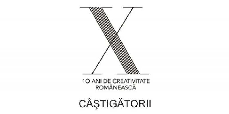 """Lista castigatorilor """"10 ani de creativitate romaneasca"""""""