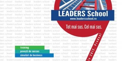 Programul de leadership si antreprenoriat Leaders School continua in 2012