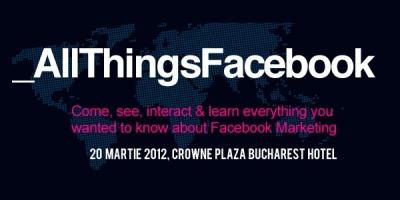 Despre Facebook Marketing la conferinta _AllThingsFacebook