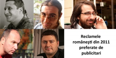 Andrei Ignat, Bogdan Gheorghiu, Alex Negoescu, Alin Marghidanu si Tasos Veliadis despre ad-urile romanesti preferate in 2011
