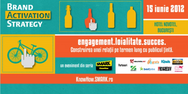 Eveniment SMARK KnowHow: Brand Activation Strategy - Engagement. Loialitate. Succes.