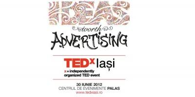 8 Ideas Worth Advertising la TEDxIasi 2012