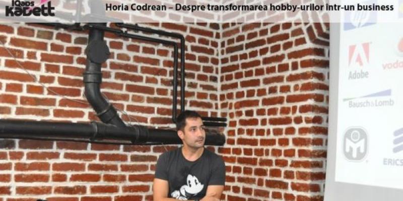 [IQads Kadett] Horia Codrean (Life After Work) despre transformarea pasiunilor in business