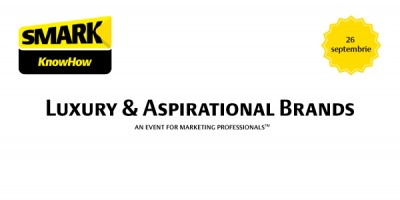 Call for papers: Luxury and Aspirational Brands, un nou eveniment SMARK KnowHow