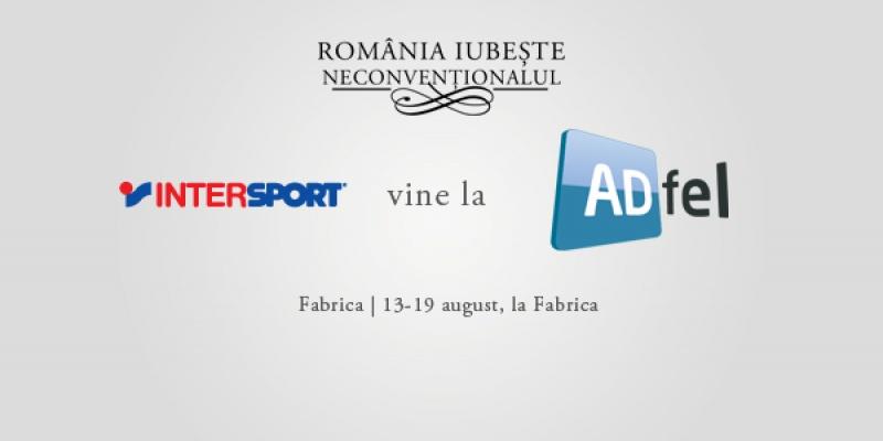 Incercati si un pic de sport la terasa Fabrica, la ADfel 2012, impreuna cu Intersport