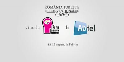 Zilele Culturale ADfel se vor desfasura in perioada 13-15 august