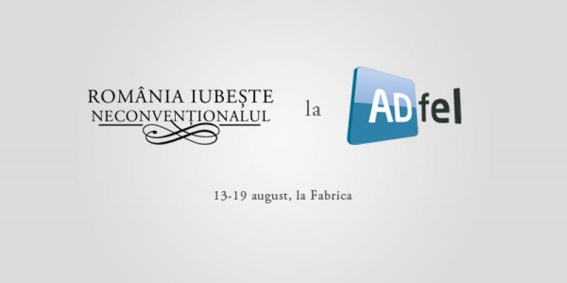 Romania iubeste neconventionalul, conceptul campaniei ADfel 2012