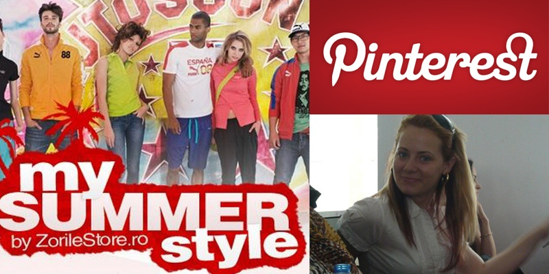 """Adelina Oprea (ZorileStore.ro): Rezultate si concluzii ale campaniei """"My Summer Style"""" de pe Pinterest"""