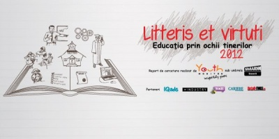 Litteris et Virtuti. Educatia prin ochii tinerilor (2012) – Un nou studiu SMARK Research, realizat de Youth Monitor
