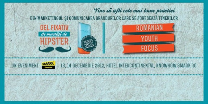 Conferinta Romanian Youth Focus 2012 - Un nou eveniment din seria SMARK KnowHow