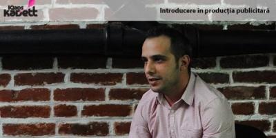 [IQads Kadett] Mihai Baciu si lectii despre productia publicitara si metodele de imprimare