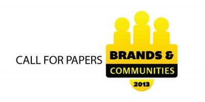 CALL FOR PAPERS pentru conferinta Brands & Communities 2013 - pana pe 22 martie