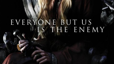 Game of Thrones - Everyone but us is the enemy