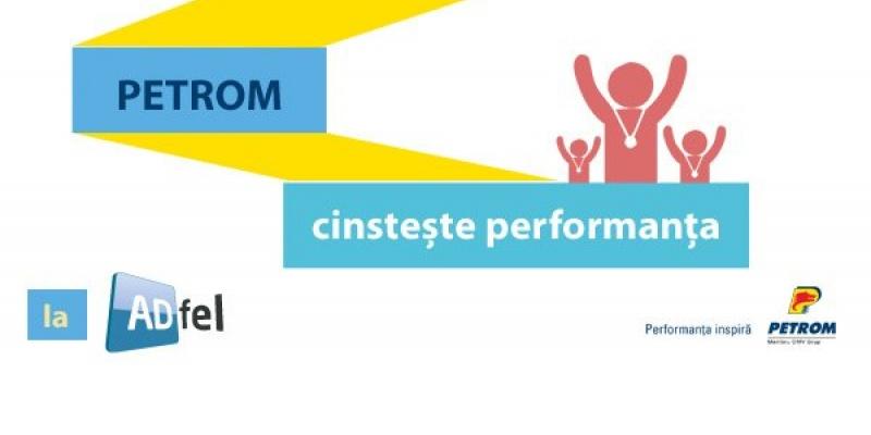 Petrom sarbatoreste performanta la ADfel 2013