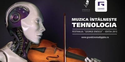 "[UPDATE] Campania ""Muzica intalneste tehnologia"" promoveaza parteneriatul Grand Cinema Digiplex - Festivalul ""George Enescu"""