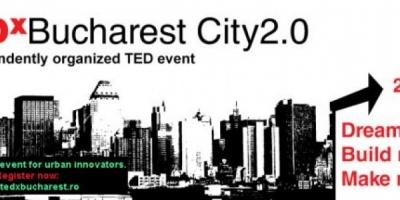 TEDxBucharest City2.0 e despre domeniul urban