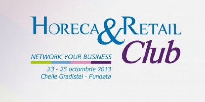 Evenimentul Horeca & Retail Club: Network your business