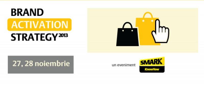 Cele mai bune activari de brand ale anului vor fi explicate si dezbatute la Brand Activation Strategy 2013, pe 27 si 28 noiembrie