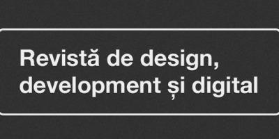 Cei 3 D: design, development si digital, stransi intr-o singura revista