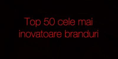 Top 50 cele mai inovatoare branduri, in perceptia consumatorilor romani: Google, Microsoft, Sony, BMW, Nokia, Yahoo, Samsung, Mercedes, Nike si LG