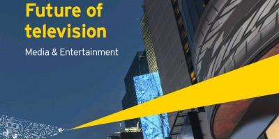 Studiul EY Future of Television – Media & Entertainment: 6 trenduri care vor influenta televiziunea