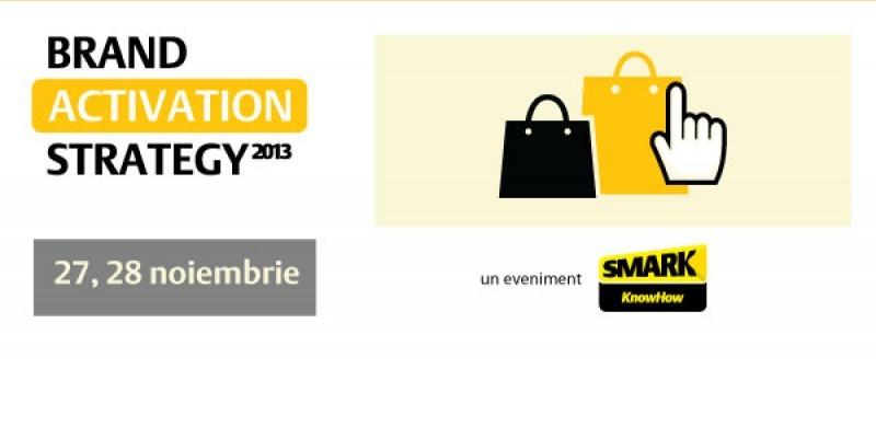 "Cand trec consumatorii de la ""a vedea"" la ""a face"". Drumul de la engagement la loialitate, aflat la Brand Activation Strategy 2013"