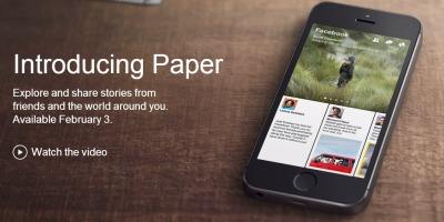 Facebook anunta lansarea aplicatiei Paper