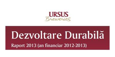 Rezultatele Raportului de Dezvoltare Durabila Ursus Breweries pentru anul financiar 2013