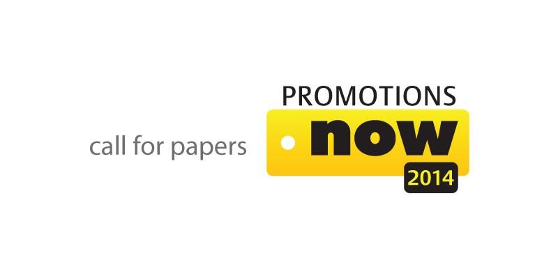Call for Papers pentru Promotions Now 2014: Speakeri cu teme si studii de caz relevante