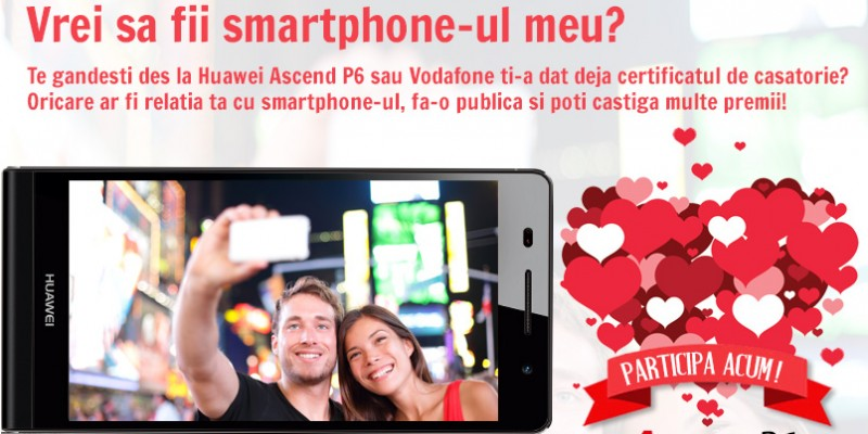 """Vrei sa fii smartphone-ul meu?"" – o noua campanie promotionala Huawei Romania si Vodafone"