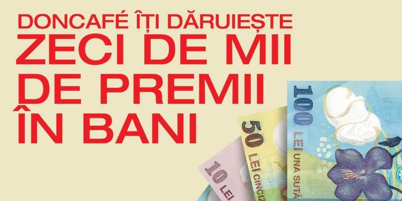 """Unul dintre participantii la promotia """"Doncafe iti daruieste zeci de mii de premii in bani"""" poate castiga 50.000 de lei"""