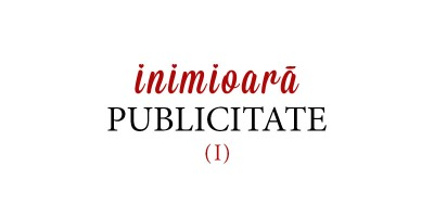 Publicitarii romani raspund: care-i spotul tau pereche, singurul, irepetabilul, the one? (I)