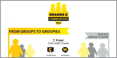 Recrutam speakeri si idei bune pentru Brands & Communities 2014 - From groups to groupies
