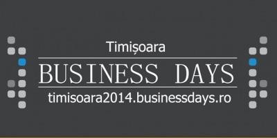Primul eveniment Business Days 2014 are loc in Timisoara pe 2 si 3 aprilie