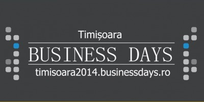 Primul eveniment Business Days 2014 are loc in Timisoara pe 2 si 3 aprilie