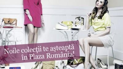 Plaza Romania - Noile colectii te asteapta in Plaza Romania