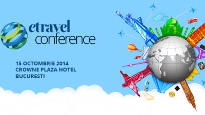 eTravel Conference, un eveniment dedicat marketingului digital in industria de turism