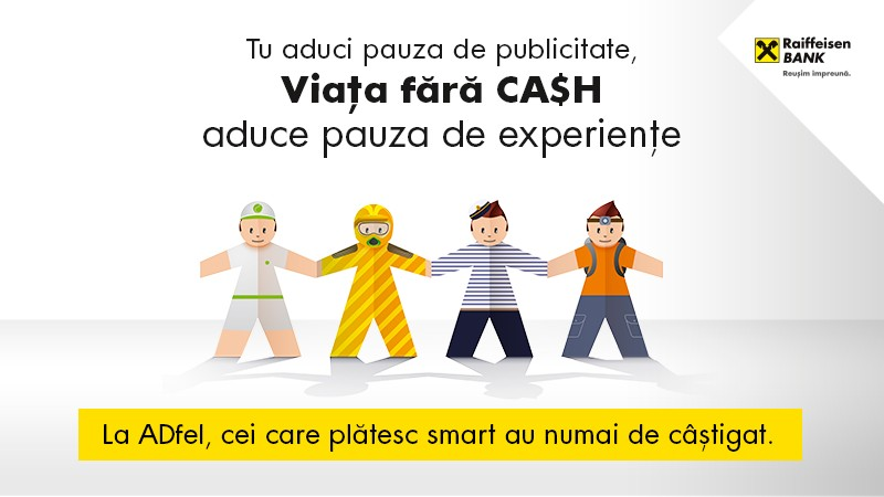 Viata fara CASH la ADfel 2014: Tuturor ne place cand achita altcineva nota