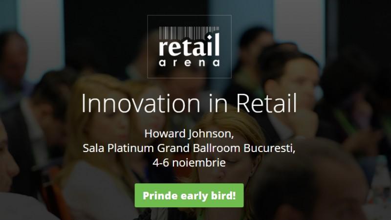 Start pentru inscrierile la retailArena - Innovation in Retail: teme de discutie si cum poti participa