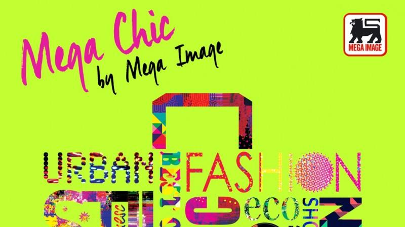 Mega Chic, competitia de creatie lansata de Mega Image