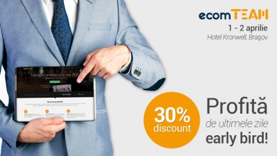ecomTEAM 2015, profita de ultimele zile early bird