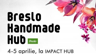 Dichis de Florii la Breslo Handmade Hub! Cadouri creative, degustari, ateliere si sedinte foto pentru vizitatoare