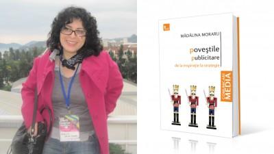 Incursiune pe verticala in nobletea povestilor publicitare: de vorba cu Madalina Moraru (FJSC)
