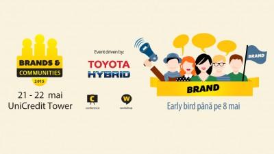 Brands & Communities 2015: Tactici si strategii de digital pentru coagularea comunitatilor relevante in jurul brandului tau