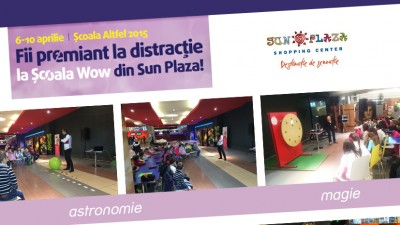 Sun Plaza - Scoala Wow!