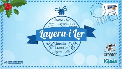 Ne pregatim din timp de Layeru-i Ler: mai ai cinci zile sa-ti impresionezi prietenii si o tara intreaga cu o felicitare 2.0
