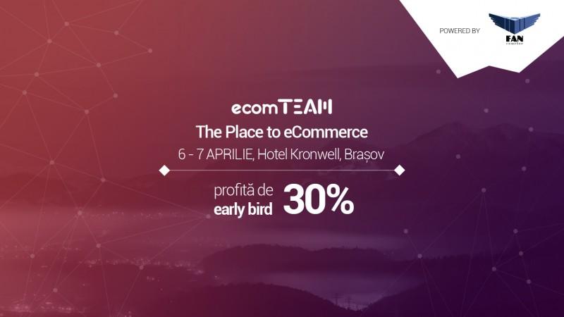 Specialisti romani si international din e-commerce si digital vin la ecomTEAM 2016, powered by FAN Courier