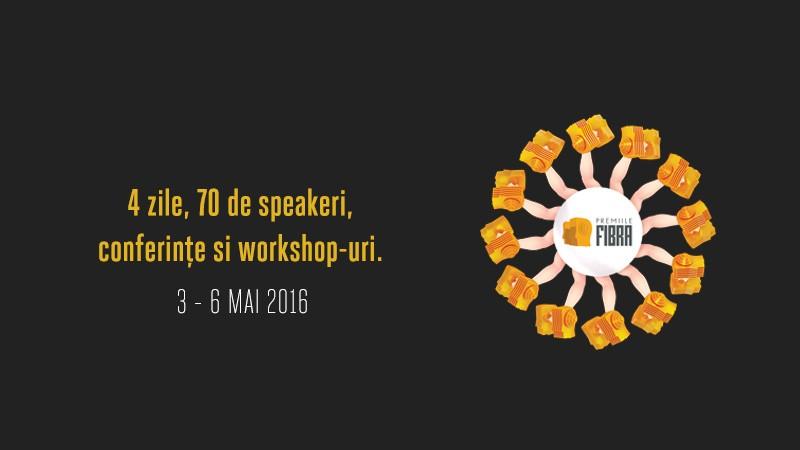 [Premiile FIBRA] 4 zile, 70 de speakeri, conferinte, workshop-uri, debate-uri si talk-uri creative, know-how si inspiratie pe tema creativitatii