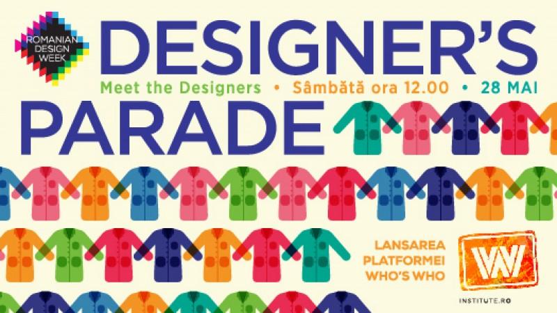 Designer's Parade, eveniment semnat de Who's Who by ING, prezinta designerii expozitiei centrale Romanian Design Week